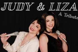 Judy and Liza: Once in a Lifetime: The London Palladium Concert – A Tribute