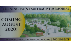 Turning Point Suffragist Memorial – Coming Soon